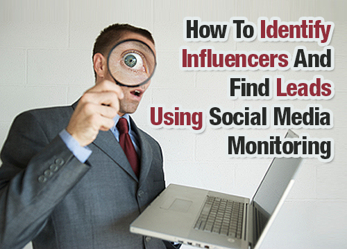 How-To-Identify-Influencers-And-Find-Leads-Using-Social-Media-Monitoring