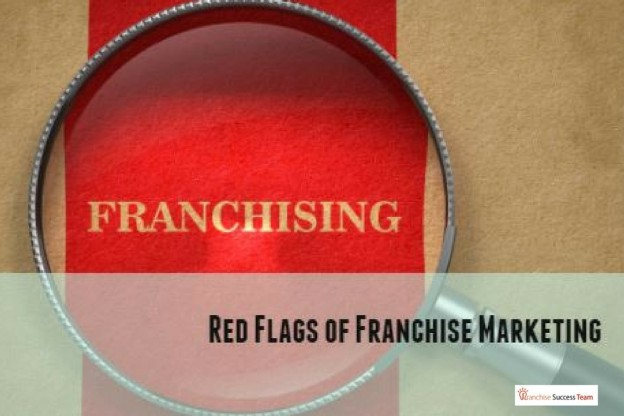 Red Flags of Franchise Marketing