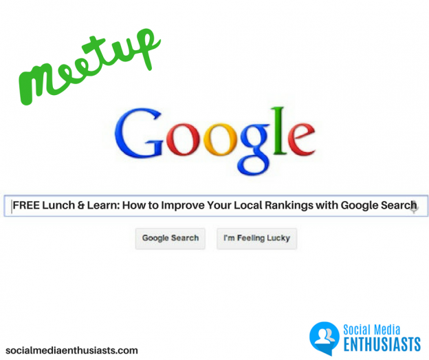 FREE_Lunch_&_Learn__How_to_Improve_Your_Local_Rankings_with_Google_Search (2)